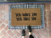 Doormat - You Wake 'Em Funny Family Doormat