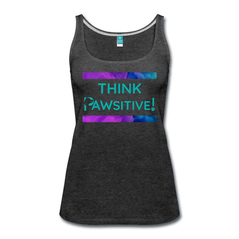 """Think PAWSITIVE!"" - Tank - charcoal gray"