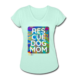 Womens V-Neck - Rescue Dog Mom - mint