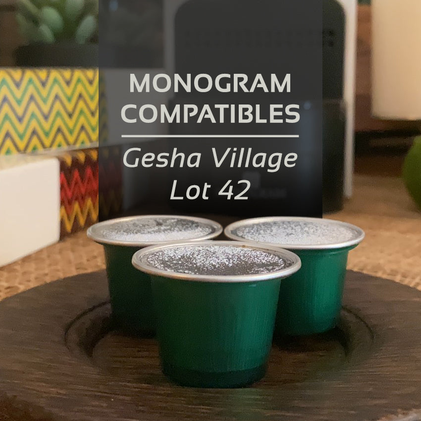 Monogram Nespresso® Compatibles Gesha Village Lot 42