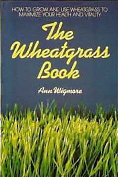 Wheatgrass Book by Wigmore