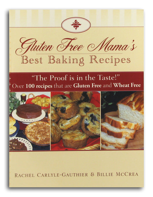Gluten Free Mama's Best Baking Recip