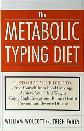 Metabolic Typing Diet, The