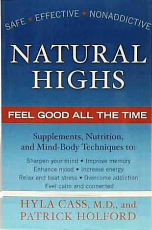 Natural Highs Feel Good All The Time