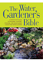 Water Gardener's Bible; by Ben Helm