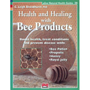 Health and Healing with Bee Products