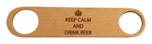 Keep Calm, Drink Beer Bottle Opener
