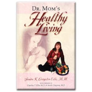 Books Dr. Mom's Healthy Living - 1 book