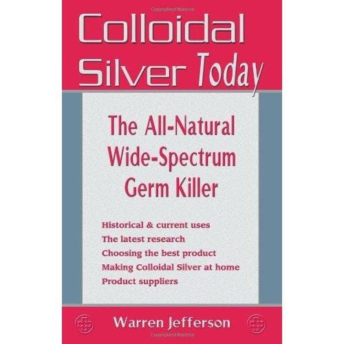Books Colloidal Silver Today  - 1 book