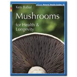 Books Mushrooms for Health and Longevity - 1 book