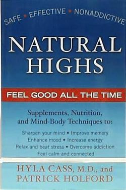 Books Natural Highs Feel Good All The Time - 1 book