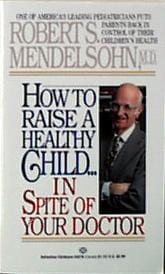 Books How to Raise a Healthy Child - 1 book