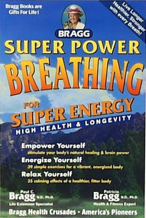 Bragg's Bragg Super Power Breathing - 1 book