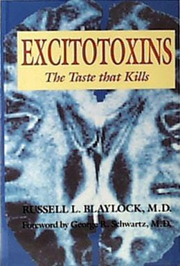 Books Excitotoxins The Taste That Kills - 1 book