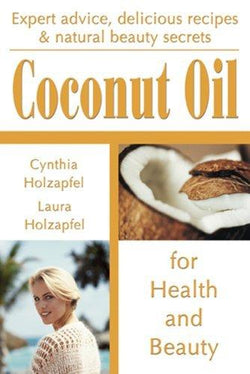 Books Coconut Oil for Health and Beauty  - 1 book