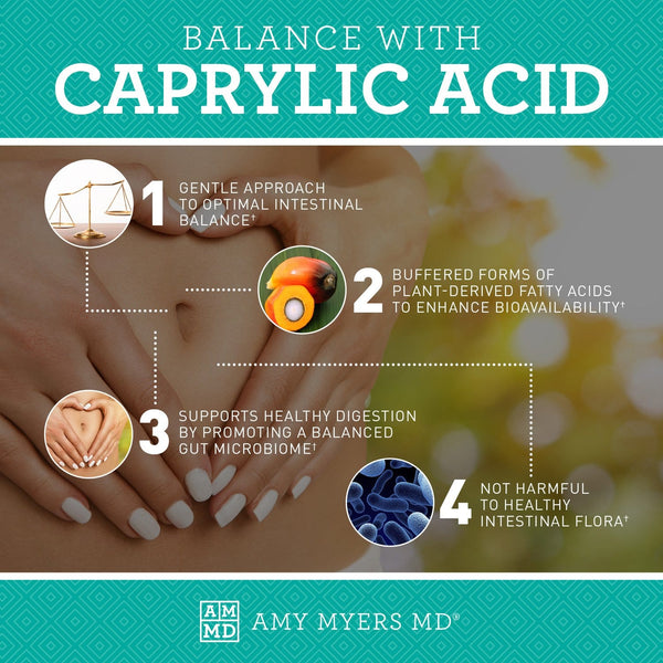 4 ways to Balance with Caprylic Acid - Amy Myers MD®