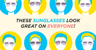 These Sunglasses Look Great on Everyone!
