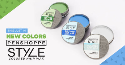 This Just In: New Colors of the Penshoppe Style Colored Hair Wax!
