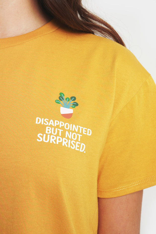 Disappointed But Not Surprised Front and Back Print Tee