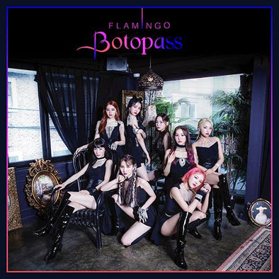 Apple Music [PRE-ORDER] BOTOPASS - 1ST SINGLE ALBUM [FLAMINGO]