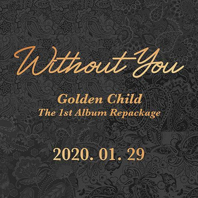 COKODIVE GOLDEN CHILD - 1ST OFFICIAL ALBUM REPACKAGE [WITHOUT YOU]