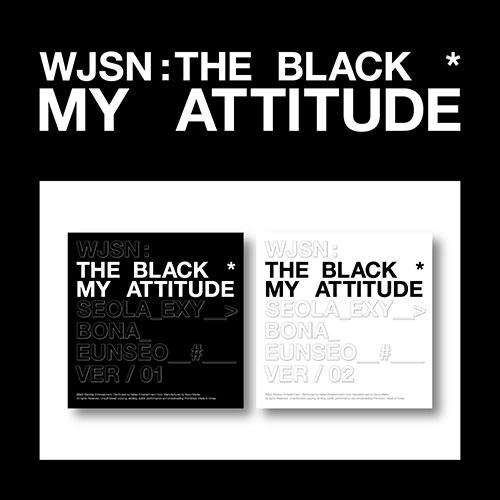 [PR] Apple Music ALL(VER01+VER02) [PRE-ORDER] WJSN : THE BLACK - SINGLE ALBUM [MY ATTITUDE]