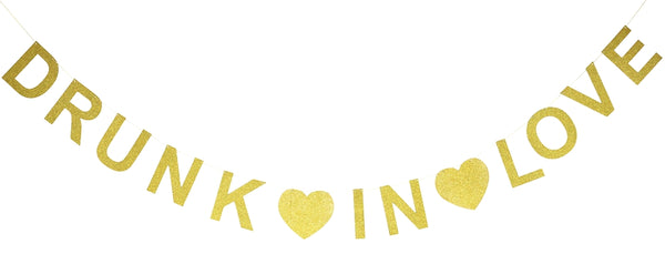 """Drunk in Love"" Gold Glitter Banner"