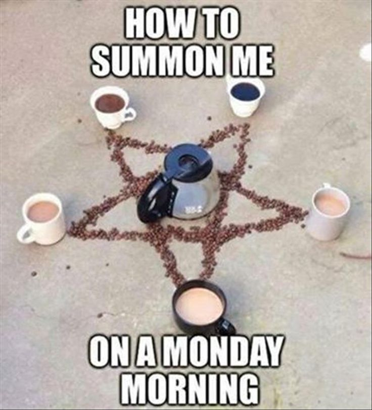 Summon me on Monday morning