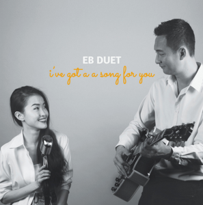 Eb Duet 「I've got a song for you」CD