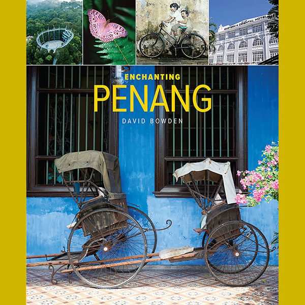 Enchanting Penang II