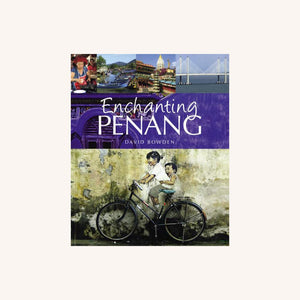 Enchanting Penang