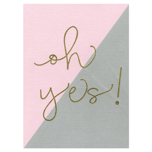 PAPERGEEK Greeting Cards: Oh Yes!
