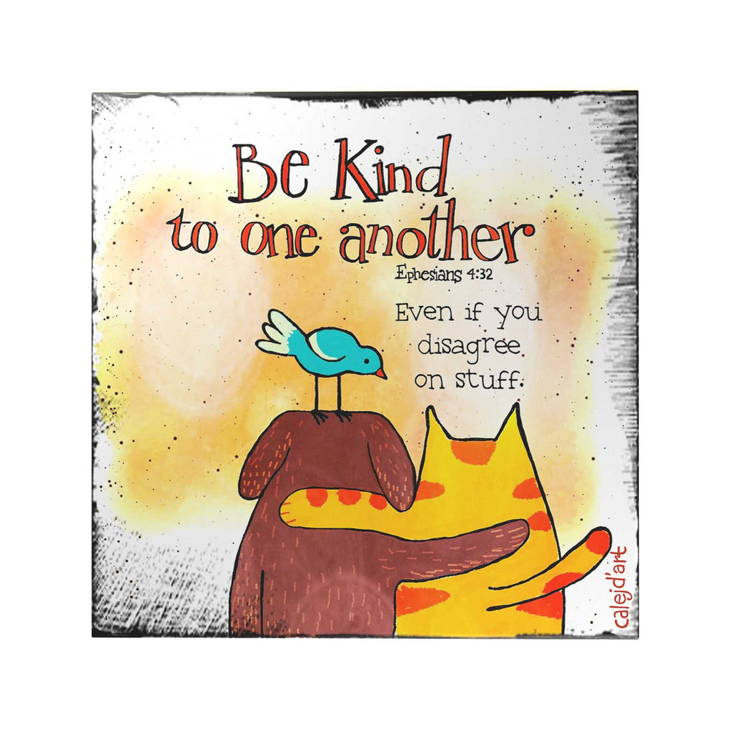 Be Kind to One Another Decoposter