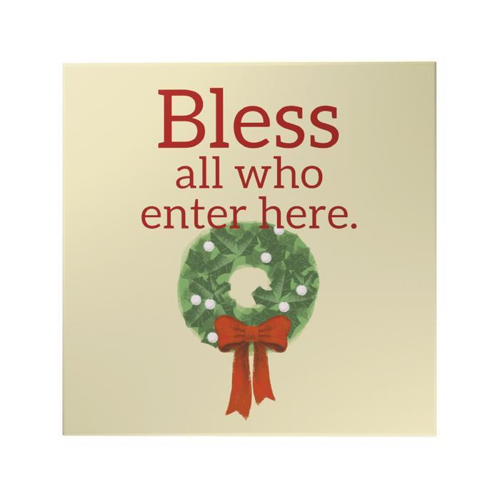 Bless All Who Enter Here Decoposter