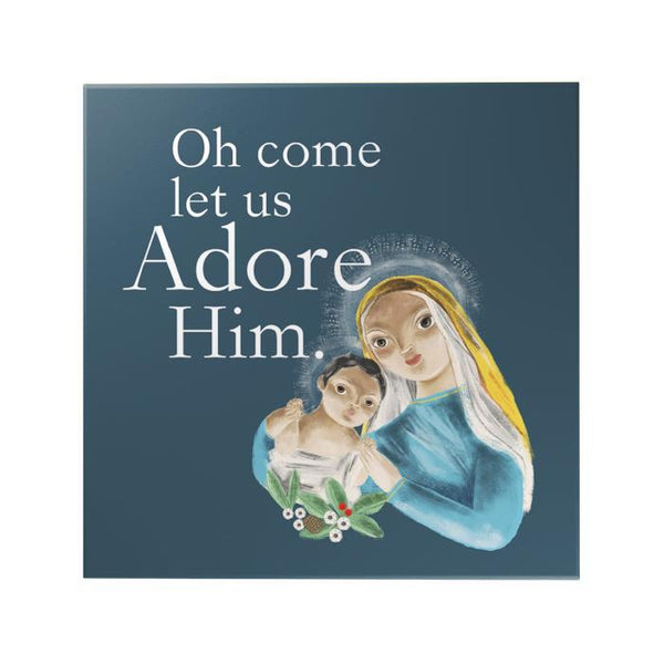 Oh Come Let Us Adore Him Decoposter