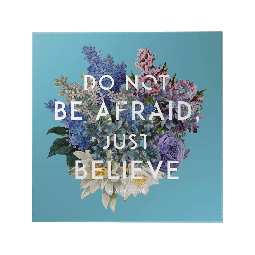 God's Garden: Do Not Be Afraid Decoposter
