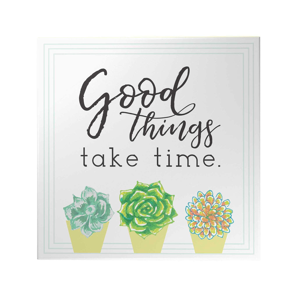Good Things Take Time Decoposter