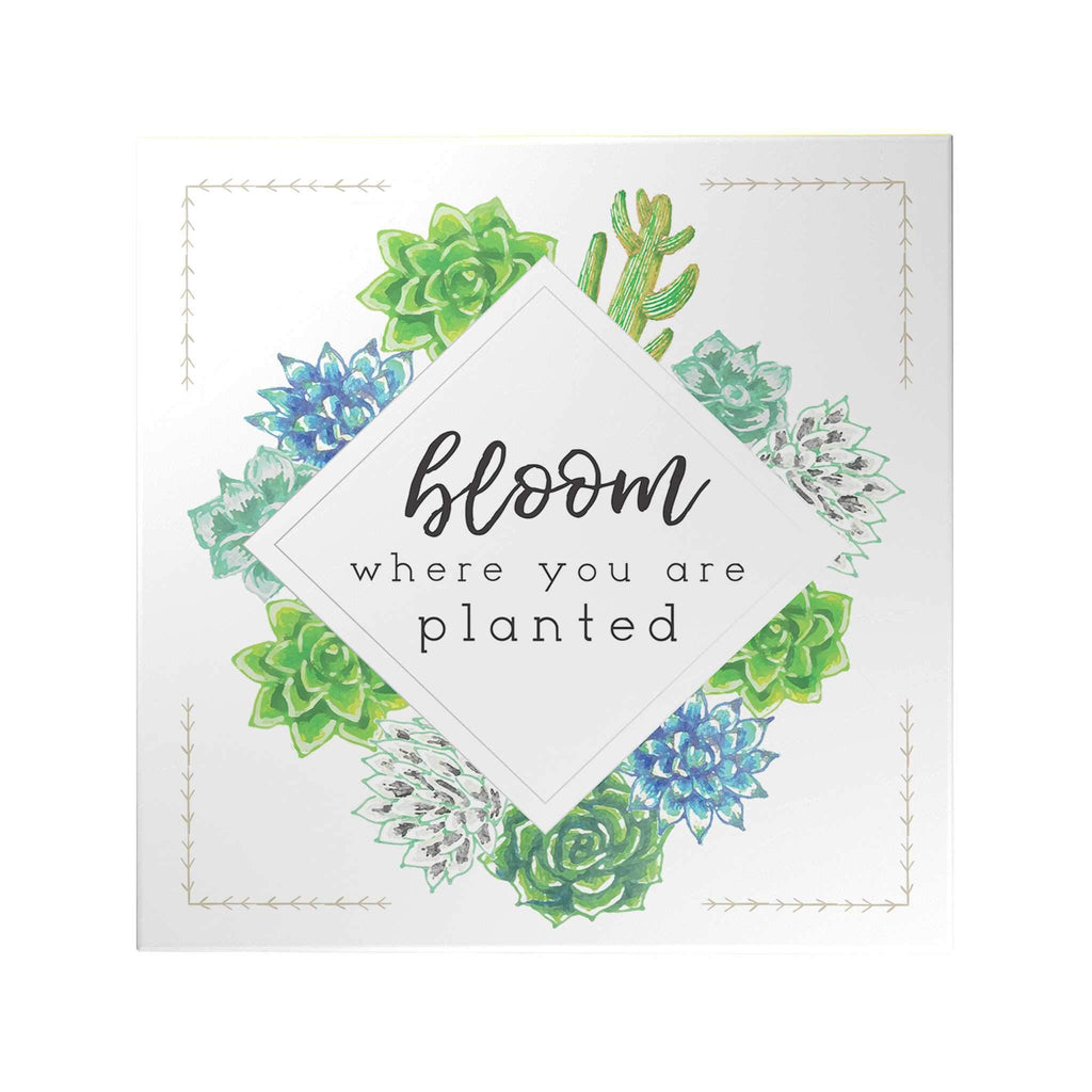 Bloom Where You Are Planted Decoposter