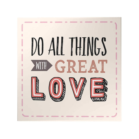 Words of Love: Do All Things Decoposter