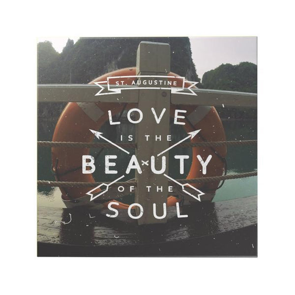 Love Is the Beauty of the Soul Decoposter