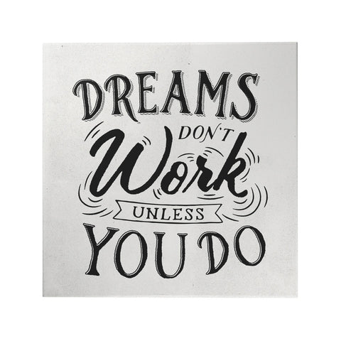 Dreams Don't Work Decoposter