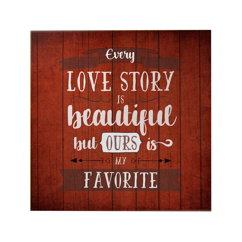 Every Love Story is Beautiful Decoposter