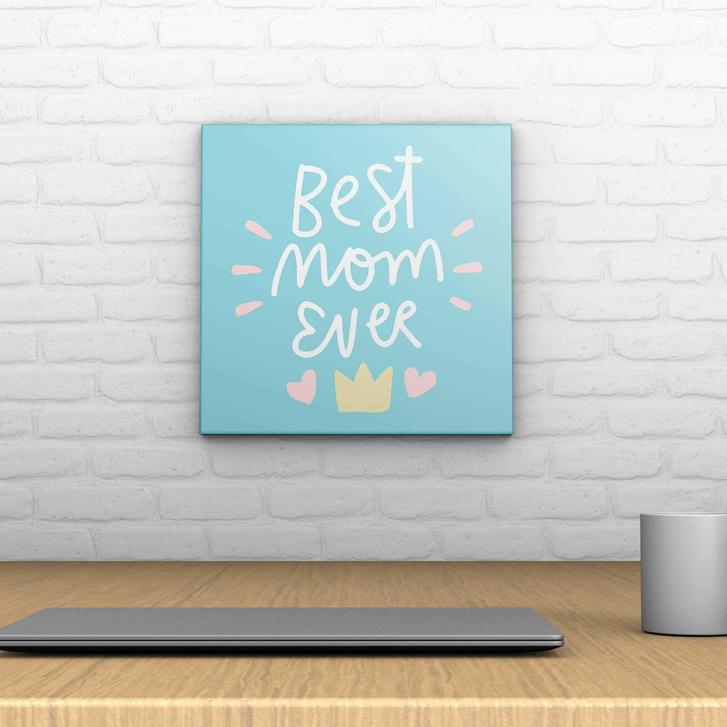 Best Mom Ever Decoposter