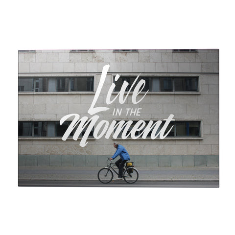 Live in the Moment Decoposter