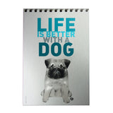 Life is Better with the Dog Decoposter