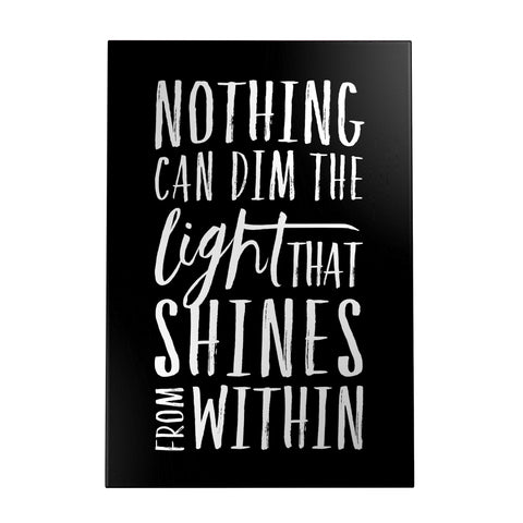 Nothing Can Dim the Light Decoposter