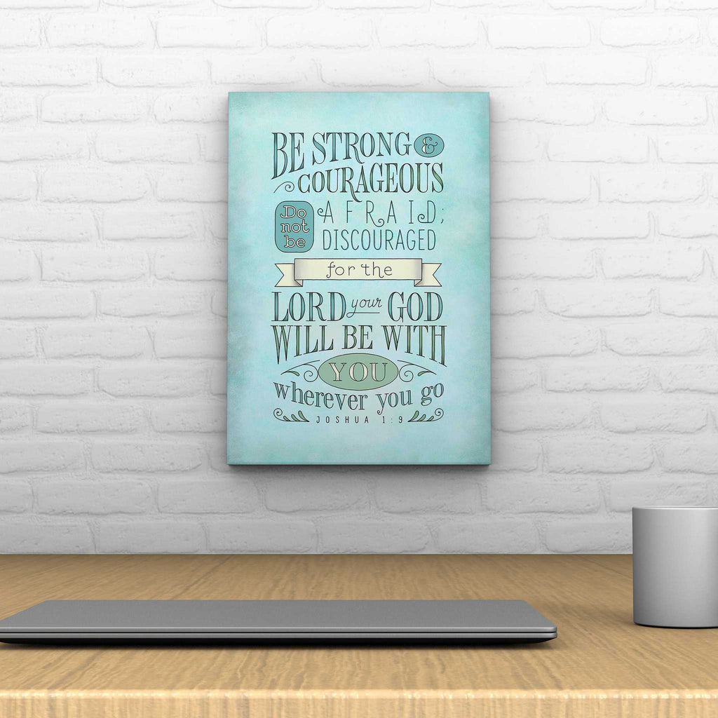 Be Strong and Courageous Decoposter