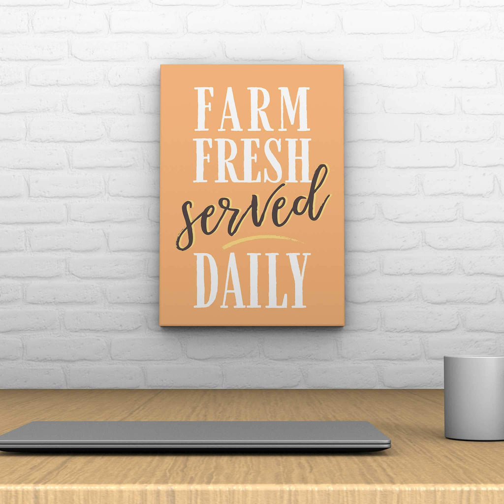 Farm Fresh Served Daily Decoposter