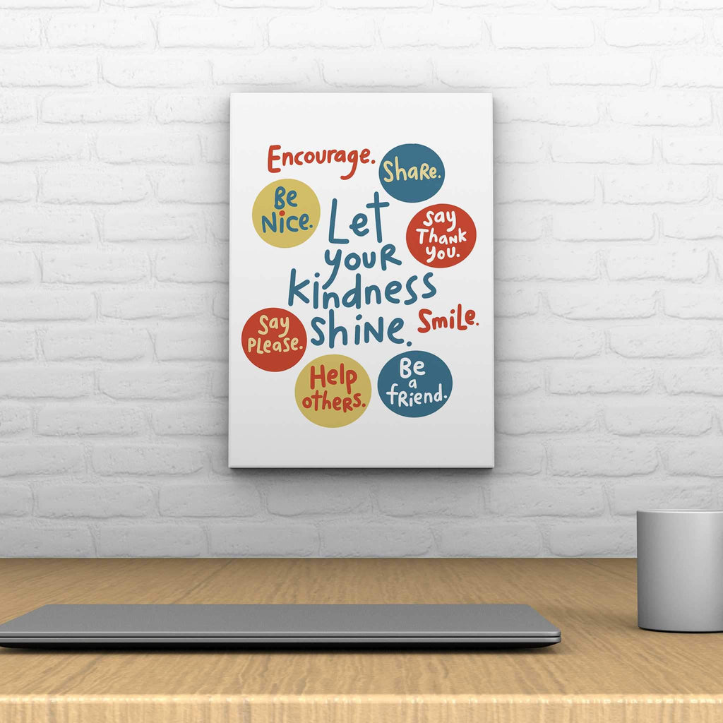 Let Your Kindness Shine Decoposter