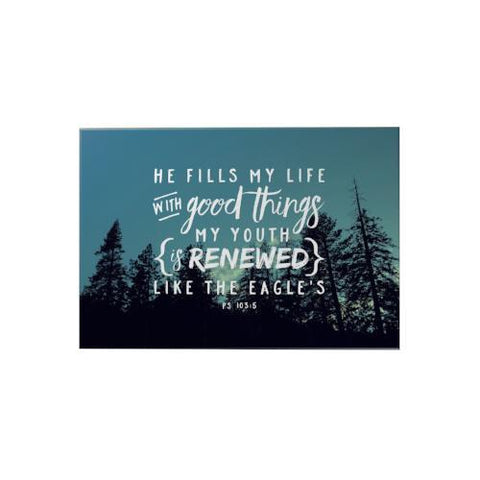 He Fills My Life Decoposter